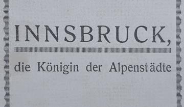 Faszination Innsbruck – damals wie heute